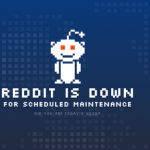 Reddit maintenance